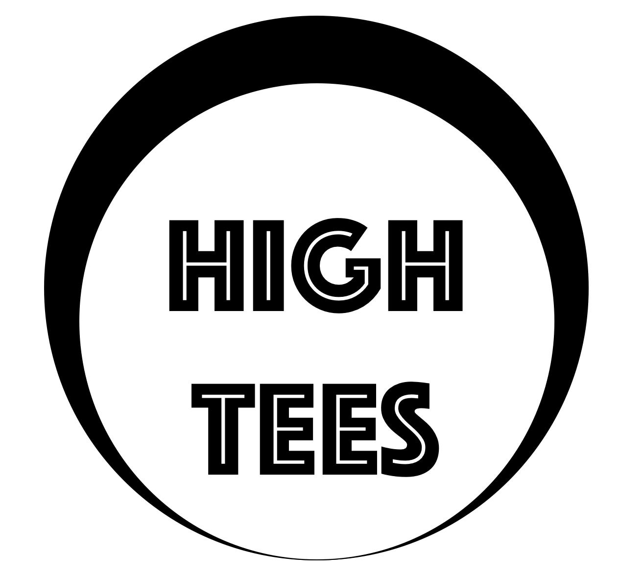 High Tees