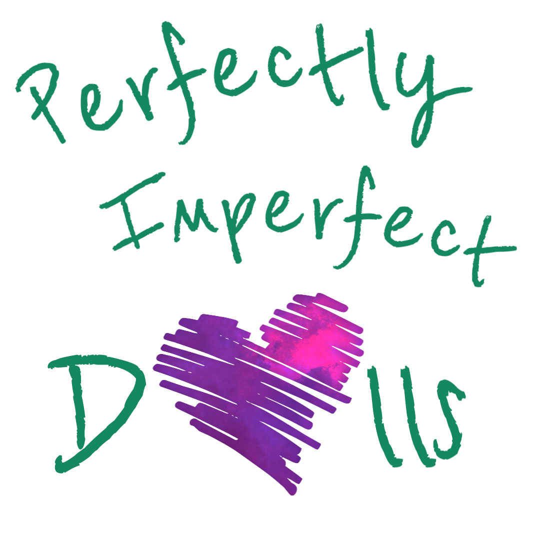 Perfectly Imperfect Dolls